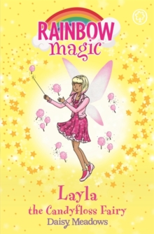 Rainbow Magic: Layla the Candyfloss Fairy : The Sweet Fairies Book 6, Paperback Book