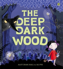 The Deep Dark Wood, Paperback Book