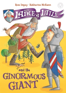 Sir Lance-a-Little and the Ginormous Giant : Book 5, Paperback Book