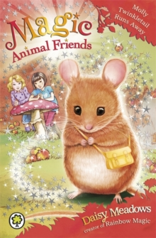 Magic Animal Friends: Molly Twinkletail Runs Away : Book 2, Paperback / softback Book