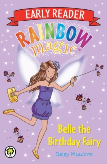 Rainbow Magic Early Reader: Belle the Birthday Fairy, Paperback Book