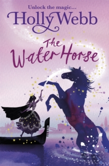 A Magical Venice story: The Water Horse : Book 1, Paperback / softback Book