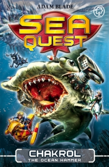 Sea Quest: Chakrol the Ocean Hammer : Book 12, Paperback / softback Book