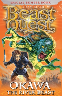 Beast Quest: Okawa the River Beast : Special 13, Paperback Book