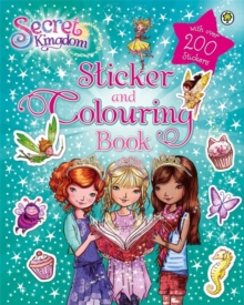 Secret Kingdom: Sticker and Colouring Book, Paperback / softback Book
