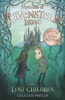 Mysteries of Ravenstorm Island: The Lost Children : Book 1, Paperback Book