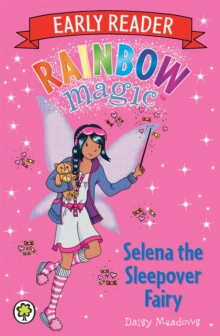 Rainbow Magic Early Reader: Selena the Sleepover Fairy, Paperback / softback Book