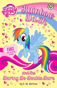 Rainbow Dash and the Daring Do Double Dare, Paperback Book