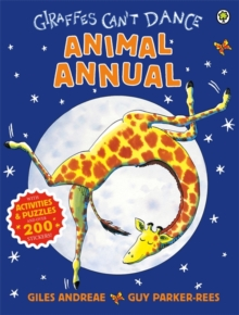 Giraffes Can't Dance Animal Annual, Hardback Book