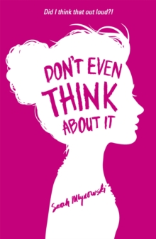 Don't Even Think About It : Book 1, Paperback / softback Book