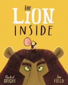 The Lion Inside : Board Book, Paperback Book