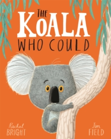 The Koala Who Could, Paperback / softback Book