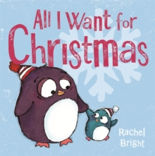 All I Want for Christmas, Hardback Book