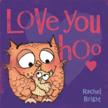 Love You Hoo, Paperback Book