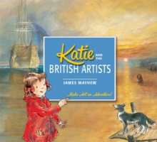 Katie: Katie and the British Artists, Paperback Book