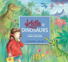 Katie: Katie and the Dinosaurs, Paperback Book