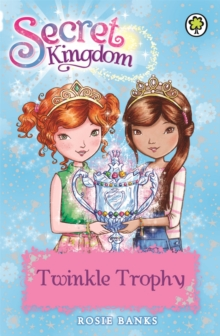 Secret Kingdom: Twinkle Trophy : Book 30, Paperback Book