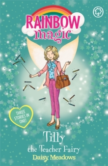 Tilly the Teacher Fairy : Special, Paperback Book