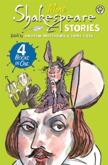 Shakespeare Stories: More Shakespeare Stories, Paperback Book
