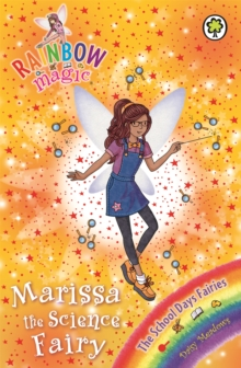 Rainbow Magic: Marissa the Science Fairy : The School Days Fairies Book 1, Paperback Book