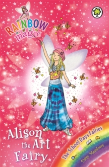 Rainbow Magic: Alison the Art Fairy : The School Days Fairies Book 2, Paperback / softback Book