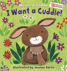 I Want a Cuddle!, Paperback Book