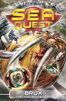 Sea Quest: Brux the Tusked Terror : Book 18, Paperback Book