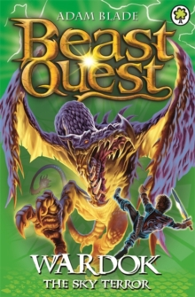 Beast Quest: Wardok the Sky Terror : Series 15 Book 1, Paperback / softback Book