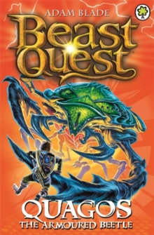Beast Quest: Quagos the Armoured Beetle : Series 15 Book 4, Paperback Book