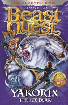 Beast Quest: Yakorix the Ice Bear : Special 16, Paperback / softback Book