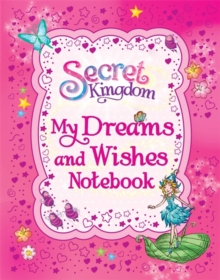 My Dreams and Wishes Notebook, Hardback Book