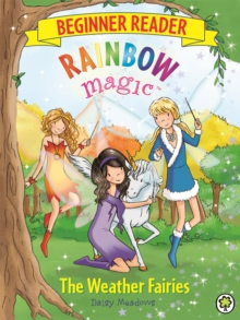 Rainbow Magic Beginner Reader: The Weather Fairies : Book 2, Paperback Book