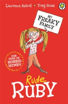 My Freaky Family: Rude Ruby : Book 1, Paperback Book
