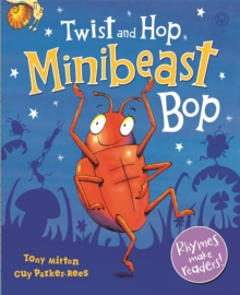 Twist and Hop, Minibeast Bop!, Paperback Book