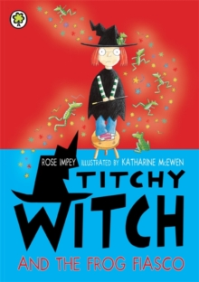 Titchy Witch and the Frog Fiasco, Paperback Book