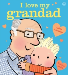 I Love My Grandad : Board Book, Paperback Book