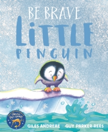 Be Brave Little Penguin, Paperback Book
