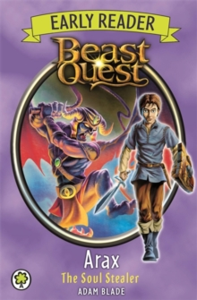 Beast Quest Early Reader: Arax the Soul Stealer, Paperback / softback Book