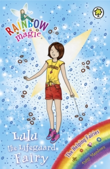 Rainbow Magic: Lulu the Lifeguard Fairy : The Helping Fairies Book 4, Paperback Book