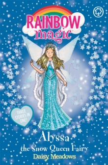 Alyssa the Snow Queen Fairy : Special, Paperback Book