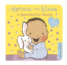 Sprinkle With Kisses: Spoonful for Bunny : Board Book, Board book Book