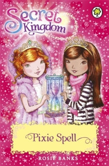 Secret Kingdom: Pixie Spell : Book 34, Paperback / softback Book