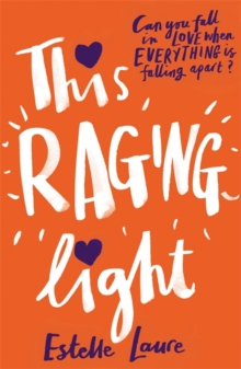 This Raging Light, Hardback Book