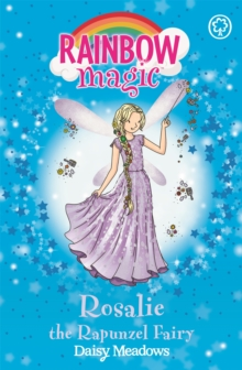 Rainbow Magic: Rosalie the Rapunzel Fairy : The Storybook Fairies Book 3, Paperback Book