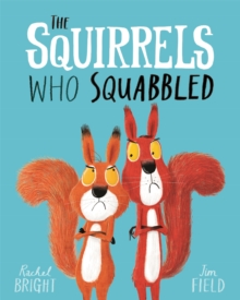 The Squirrels Who Squabbled, Paperback Book