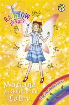 Rainbow Magic: Mariana the Goldilocks Fairy : The Storybook Fairies Book 2, Paperback Book