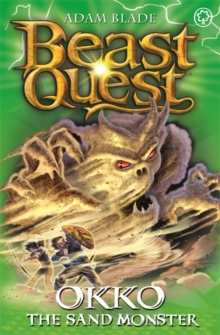 Beast Quest: Okko the Sand Monster : Series 17 Book 3, Paperback Book