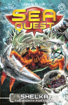 Sea Quest: Shelka the Mighty Fortress : Book 31, Paperback / softback Book