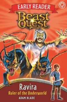 Beast Quest Early Reader: Ravira, Ruler of the Underworld, Paperback Book
