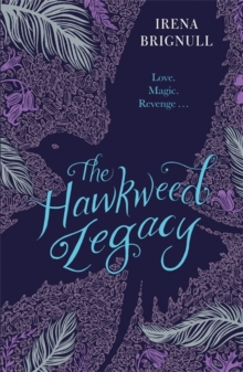 The Hawkweed Legacy : Book 2, Paperback / softback Book